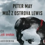 Audiokniha: Peter May – Muž z ostrova Lewis