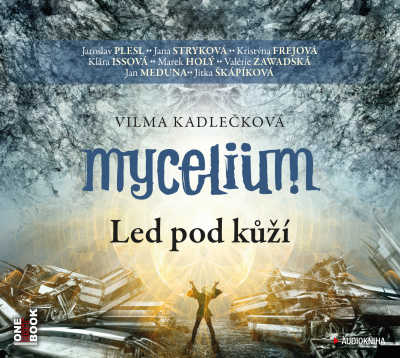 Mycelium_Led_pod_kuzi_audiokniha_OneHotBook