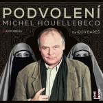Podvolení Michela Houellebecqa